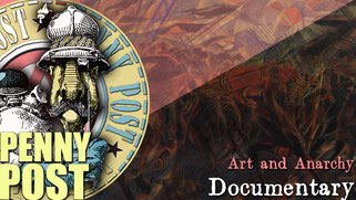 Documentary about anarchist art - from AnarchoFLIX film archive