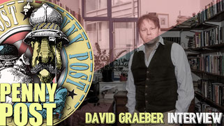 Interview with David Graeber from AnarchoFLIX film archive