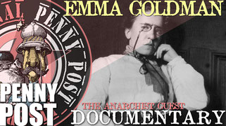 Emma Goldman Anarcho-feminist Documentary from AnarchoFLIX film archive