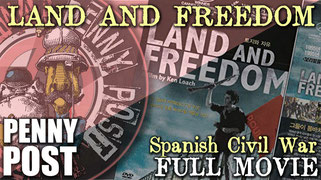 Land and Freedom - full movie (Ken Loach). AnarchoFLIX anarchist film archive
