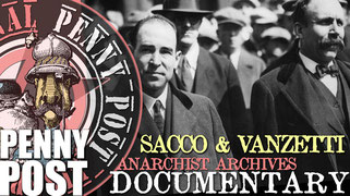 Sacco and Vanzetti - Documentary from AnarchoFLIX film archive