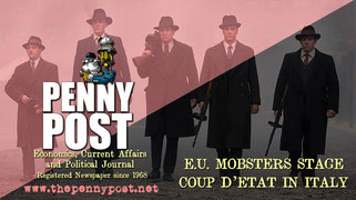 penny post newspaper title - e u mobsters stage coup d'etat