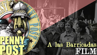 A las Barricadas - Documentary from AnarchoFLIX anarchist movie archive