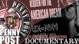 Requiem for the American Dream - Documentary from AnarchoFLIX film archive