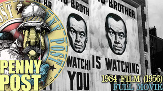 1984 - FULL MOVIE  Excellent 1956 film version of the classic George Orwell novel 1984. Strangely weird and paranoiac movie that manages to be both excellently retro and futuristic at the same time.