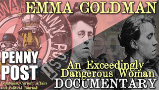 Emma Goldman - An Exceedingly Dangerous Woman - AnarchoFLIX documentary