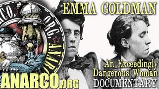 Emma Goldman - An Exceedingly Dangerous Woman - AnarchoFLIX documentary