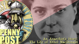 The Life of Ethel MacDonald - Documentary from AnarchoFLIX film archive