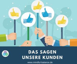 Kundenstimmen & Referenzen, Mindful Balance Gesundheitsprävention & Stressmanagement, Hagen, www.mindful-balance.de