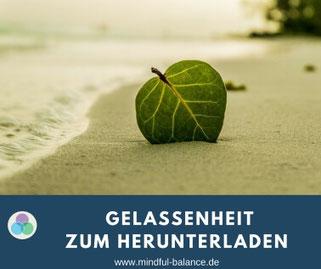 www.mindful-balance.de, Gratis-Downloads, Christina Gieseler, Gesundheitsprävention, Stressmanagement, Betriebliche Gesundheit, Entspannung, www.mindful-balance.de