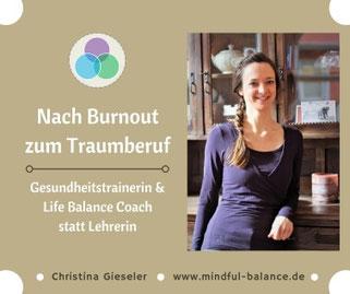 www.mindful-balance.de, Christina Gieseler, Blogartikel Perönliches, Berufscoaching