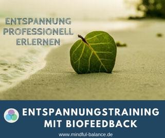 Entspannung, Training,  Biofeedback, Stress, Burnout, Coaching, Beratung, Hagen, www.mindful-balance.de