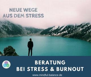 Stress, Burnout, Beratung, Coaching, Hagen, www.mindful-balance.de