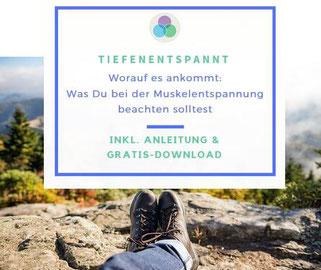 www.mindfulbalance.de, Blogartikel über Entspannung mit Progressiver Muskelentspannung Anleitung, Christina Gieseler