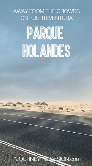 Away from the crowds on Fuerteventura: Parque Holandes