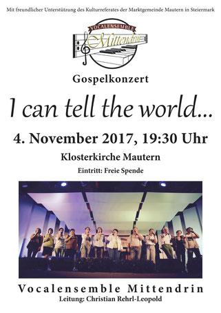 #VocalensembleMittendrin, #Mittendrin, Christian Rehrl-Leopold, Mautern, Klosterkirche, Goseplkonzert #Gospelkonzert, a cappella I can tell the world