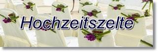 Hochzeitszelte, Festzelte, Heiraten im Zelt