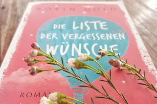Die Liste der vergessenen Wünsche; Robin Gold; Bücher meiner Leute; Die Bücher meiner Leute; Passion Projects; 30 day project; live4happiness2day; bloggingforinspiration