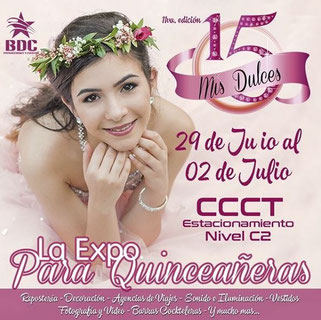 Expo Mis Dulces 15 / Edición 11 - Producciones BDC
