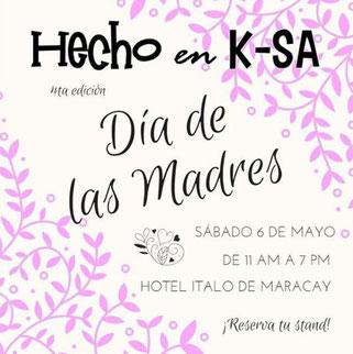 Hecho en K-SA Bazar - Edición Día de las Madres