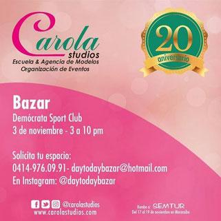 Bazar Day to Day - 20 aniversario de Carola Studios