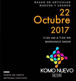 Komo Nuevo Bazaar - Octubre 2017
