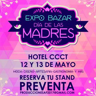 Expo Bazar Día de las Madres - A&F Producciones