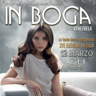 Bazar Fashionista In Boga - XVI Edición de Lujo