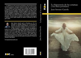 Portada del libro de relatos 'La hipocresía de las estatuas y otros relatos perturbadores', cuyo autor es Juan Serrano Cazorla