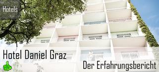 Hotel Daniel Graz  Der Erfahrungsbericht