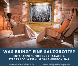 Salzgrotte, entspannen, Stress, Salz-Mikroklima, Salinum Hagen, www.mindful-balance.de