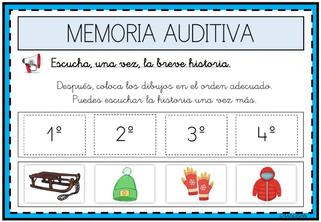 ESCUCHAR LA HISTORIA Y ORDENAR LOS DIBUJOS ADECUADAMENTE (Memoria auditiva)