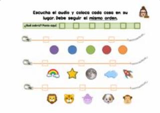 ESCUCHA Y COLOCA CADA COSA EN SU LUGAR (Memoria secuencial auditiva)