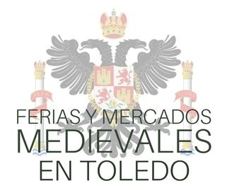 Ferias y Mercados Medievales en Toledo