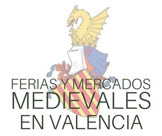 Ferias y Mercados Medievales en Valencia