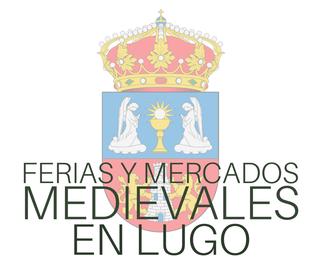Fiestas y Mercados Medievales en Lugo