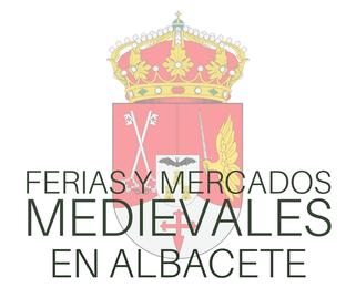 Ferias y Mercados Medievales en Albacete