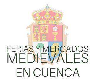 Ferias y Mercados Medievales en Cuenca
