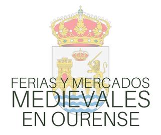 Fiestas y Mercados Medievales en Ourense