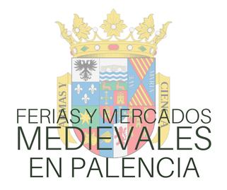Ferias y Mercados Medievales en Palencia