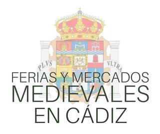 Ferias y Mercados Medievales en Cadiz