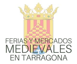 Ferias y Mercados Medievales en Tarragona