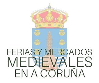 Ferias y Mercados Medievales en A Coruña