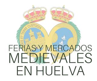 Ferias y Mercados Medievales en Huelva