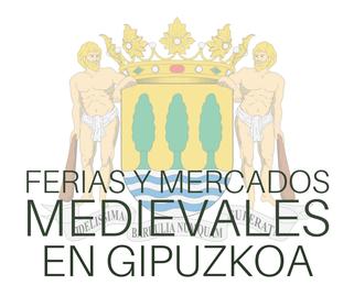 Ferias y Mercados Medievales en Gipuzkoa Guipuzcoa
