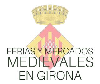 Ferias y Mercados Medievales en Girona