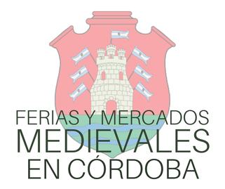 Ferias y Mercados Medievales en Cordoba