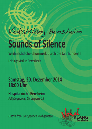 """VokalKlang präsentiert """"SOUNDS OF SILENCE"""". Weihnachtliche Chormusik durch die Jahrhunderte"""