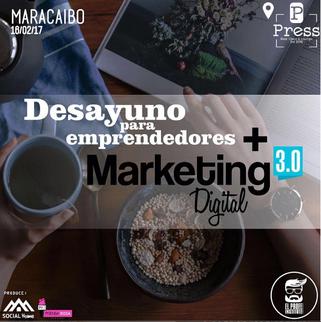 Desayuno Emprendedor + Marketing Digital 3.0