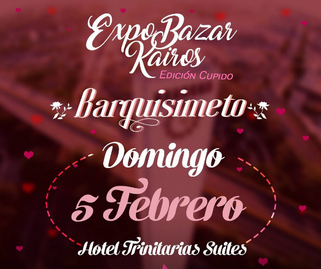 ExpoBazar Kairos - Edición Cupido - Barquisimeto